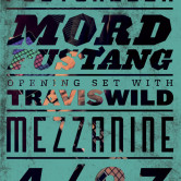 Postchella with Mord Fustang & TRAVISWILD