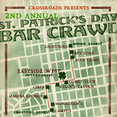 Crossroads St. Patricks Day Bar Crawl [Official After Party]