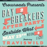 The Bay-2-Breakers After Party with TRAVISWILD