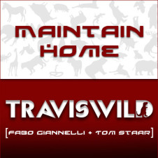 TRAVISWILD Smash Up – Maintain Home (Fabo Giannelli + Tom Staar)