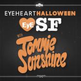 Eye Heart Halloween w/ TRAVISWILD & Tommie Sunshine