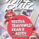 BLITZ feat. TRAVISWILD, Festiva, Kean B, Aditiv & Loud Mouth