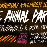 THE ANIMAL PARTY – NYC Launch @ Riff Raff's!!!