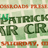 Crossroads St. Patrick's Bar Crawl Official After Party feat. TRAVISWILD
