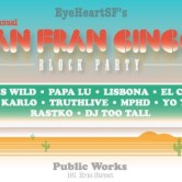 3rd Annual SAN FRAN CINCO Block Party feat. TRAVISWILD