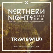 TRAVISWILD's Exclusive #NNMF 2014 Mix