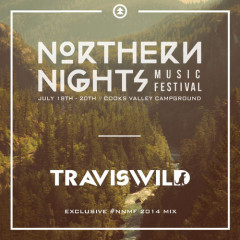 TRAVISWILD's Exclusive #NNMF 2014 Mix