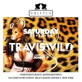 TRAVISWILD with Jonny P @ Griffin [NYC]