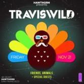 Hawthorn Presents TRAVISWILD [SF]