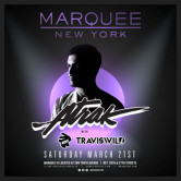 TRAVISWILD and A-Trak @ Marquee [NYC]