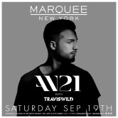 TRAVISWILD and AN21 @ Marquee [NYC]