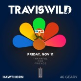 Thankful for Friends w/ TRAVISWILD [SF]