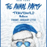 THE ANIMAL PARTY w/ TRAVISWILD @ Marquee NYC