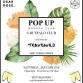 Pop Up Brunch Club feat. Travis Wild [LA]