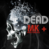 The Deadly Disco feat. Travis Wild + MK + Camelphat [SF]